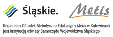 Logo Śląskie i Metis. ROM-E Metis w Katowicach jest instytucją oświaty Samorządu Województwa Śląskiego